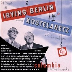 The Music of Irving Berlin Trilha sonora ( Andre Kostelanetz, Irving Berlin) - capa de CD