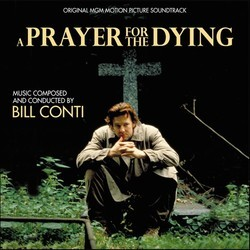 A Prayer for the Dying Soundtrack (Bill Conti) - CD cover