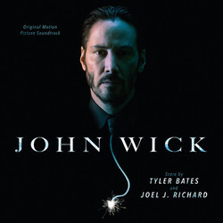 John Wick Trilha sonora (Various Artists, Tyler Bates, Joel J. Richard) - capa de CD