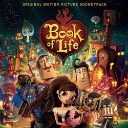 The Book of Life Soundtrack (Various Artists, Gustavo Santaolalla) - CD cover