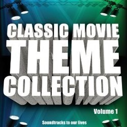 Classic Movie Theme Collection Volume 1