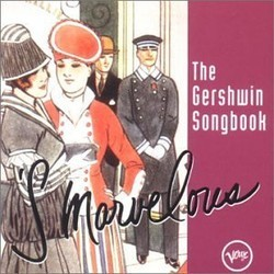 'S Marvelous - The Gershwin Songbook Bande Originale (Various Artists, George Gershwin) - Pochettes de CD