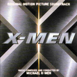 X-Men Soundtrack (Michael Kamen) - CD cover
