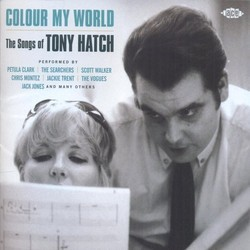 Colour My World ~ The Songs Of Tony Hatch Ścieżka dźwiękowa (Tony Hatch, Tony Hatch) - Okładka CD