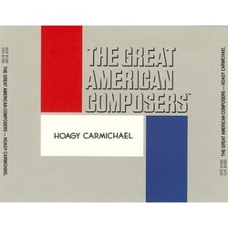 The Great American Composers: Hoagy Carmichael Soundtrack (Various Artists, Hoagy Carmichael) - CD cover