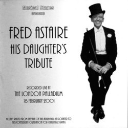 Fred Astaire - His Daughter's Tribute