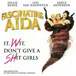 Fascinating Aida - It, Wit, Don't Give A Shit Girls