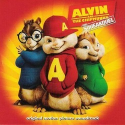 Alvin and the Chipmunks: The Squeakquel Soundtrack (Various Artists) - Carátula