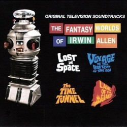 The Fantasy Worlds Of Irwin Allen Bande Originale (Alexander Courage, George Duning, Jerry Goldsmith, Joseph Mullendore, Paul Sawtell, John Williams) - Pochettes de CD