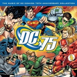 The Music of DC Comics: 75th Anniversary Collection Soundtrack (Various Artists) - CD cover