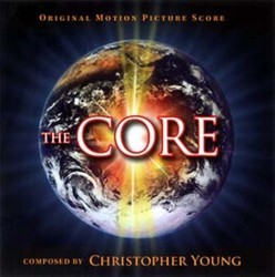 The Core Soundtrack (Christopher Young) - Carátula
