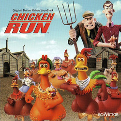 Chicken Run Colonna sonora (Harry Gregson-Williams, John Powell) - Copertina del CD