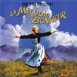La Mélodie du Bonheur - The Sound of Music Bande Originale (Oscar Hammerstein, Irwin Kostal, Richard Rogers) - Pochettes de CD