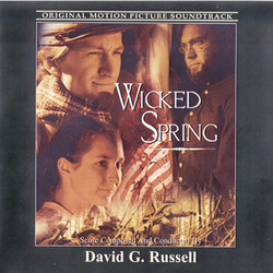 Wicked Spring Soundtrack (David G. Russell) - CD cover