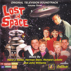 Lost in Space Volume Three Soundtrack (Richard LaSalle, Hans J. Salter, Herman Stein, John Williams) - CD cover