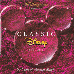 Classic Disney Volume 1 Soundtrack (Various ) - Carátula