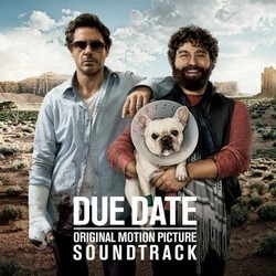 Due Date Soundtrack (Various Artists, Christophe Beck) - Carátula