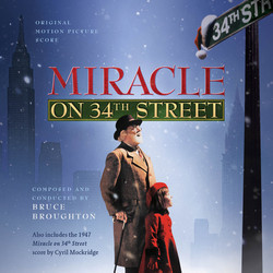 Miracle on 34th Street/Come to the Stable Soundtrack (Bruce Broughton, Cyril Mockridge) - CD cover