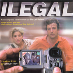 Ilegal Soundtrack (Manuel Balboa) - CD cover