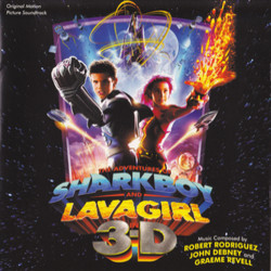 Adventures of SharkBoy and LavaGirl In 3-D, The 声带 (John Debney, Graeme Revell, Robert Rodriguez) - CD封面
