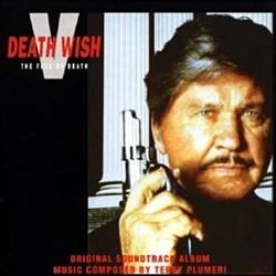 Death Wish V: The Face of Death Soundtrack (Terry Plumeri) - CD-Cover