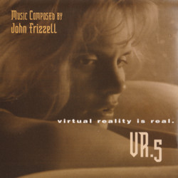 VR.5 Soundtrack (John Frizzell) - CD cover