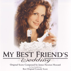 My Best Friend's Wedding 聲帶 (James Newton Howard) - CD封面