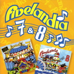 Fivelandia 7 & 8 Soundtrack (Various Artists) - CD cover