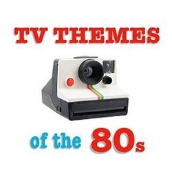 TV Themes of the 80s