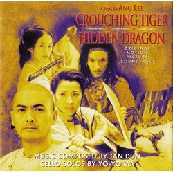 Crouching Tiger, Hidden Dragon Soundtrack (Tan Dun) - CD cover