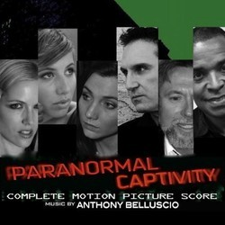 Paranormal Captivity Colonna sonora (Anthony Belluscio) - Copertina del CD