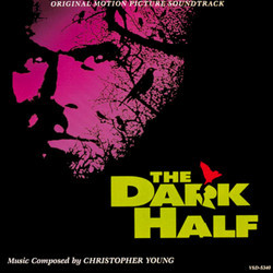 The Dark Half Soundtrack (Christopher Young) - Car�tula