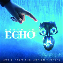 Earth to Echo Colonna sonora (Various Artists, Joseph Trapanese) - Copertina del CD