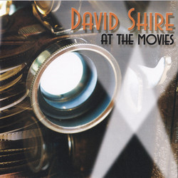 David Shire At The Movies Soundtrack (Marilyn & Alan Bergman, Carol Connors, Norman Gimbel, Richard Maltby Jr, Maureen McGovern, David Shire) - CD-Cover