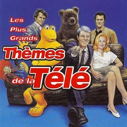 Les Plus Grands Thèmes de la Télé Soundtrack (Various Artists) - CD cover