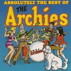 The Archies (Absolutely the Best of) Bande Originale (Ritchie Adams, The Archies, Mark Barkan, Jeff Barry, Ron Dante, Andy Kim) - Pochettes de CD