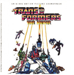 The Transformers: The Movie Soundtrack (Various Artists, Vince DiCola) - CD cover