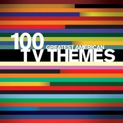 100 Greatest American TV Themes Soundtrack (Various Artists) - CD-Cover