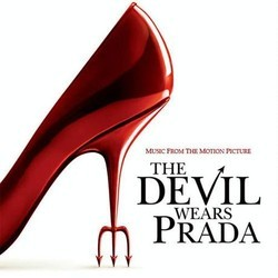 The Devil Wears Prada Soundtrack (Various Artists, Theodore Shapiro) - CD cover