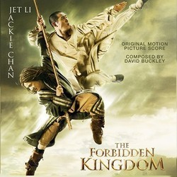 The Forbidden Kingdom Soundtrack (David Buckley) - CD cover