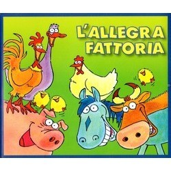 L'Allegra Fattoria Bande Originale (Various Artists) - Pochettes de CD