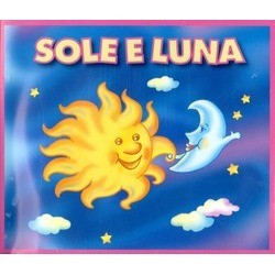 Sole E Luna Colonna sonora (Various Artists) - Copertina del CD