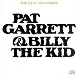 Pat Garrett & Billy the Kid Soundtrack (Bob Dylan) - CD-Cover