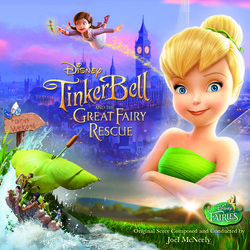 Tinker Bell and the Great Fairy Rescue Soundtrack (Joel McNeely) - Carátula