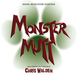 Monster Mutt Soundtrack (Chris Walden) - Carátula