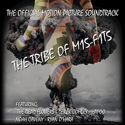 The Tribe of M15-F1T5 Soundtrack (Derek Comley, Corey Howe) - CD cover