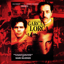 The Disappearance of Garcia Lorca Bande Originale (Mark McKenzie) - Pochettes de CD