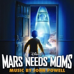 Mars Needs Moms Soundtrack (John Powell) - Carátula