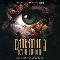 Candyman 3: Day of the Dead Soundtrack  (Adam Gorgoni) - CD cover
