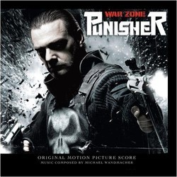 Punisher War Zone Soundtrack (Michael Wandmacher) - CD cover